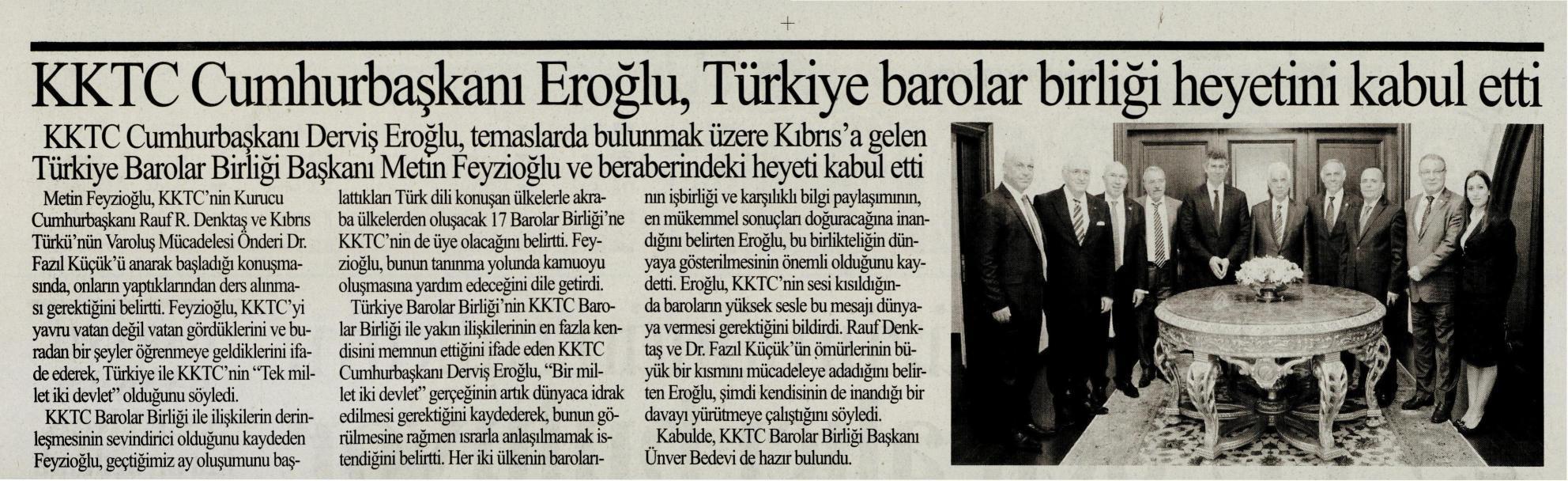 Vakit, KKTC Cumhurba�kan� Ero�lu, T�rkiye Barolar Birli�i heyetini kabul etti
