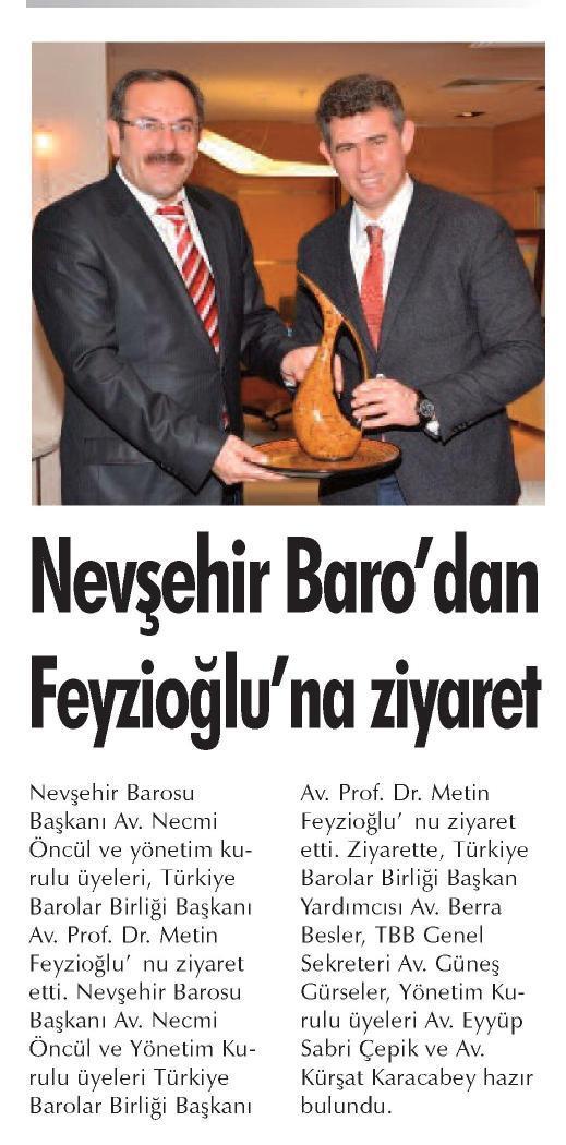 Kent Haber, Nev�ehir Baro'dan Feyzio�lu'na ziyaret