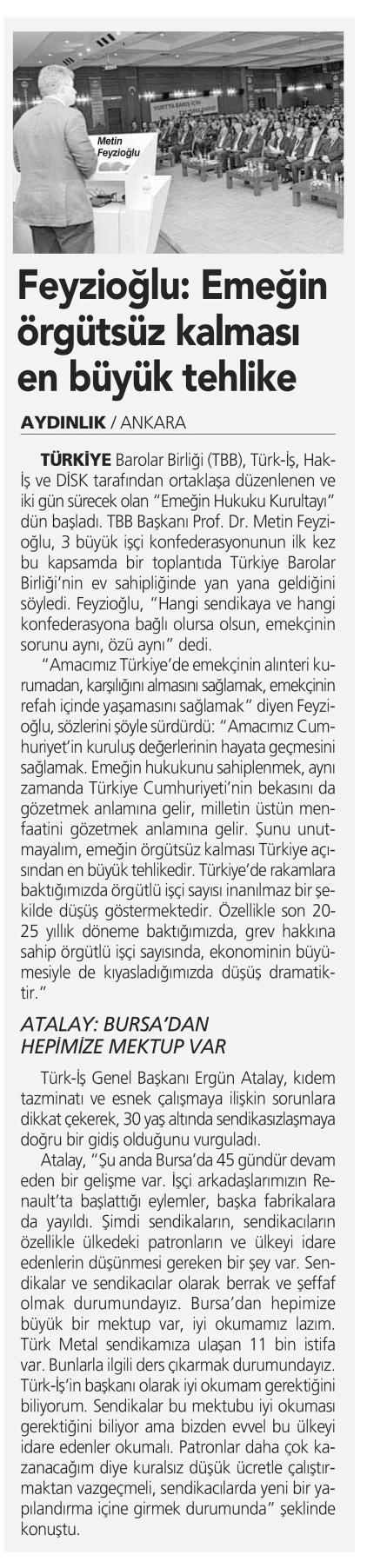 Ayd�nl�k Gazetesi, Feyzio�lu:Eme�in �rg�ts�z kalmas� en b�y�k tehlike