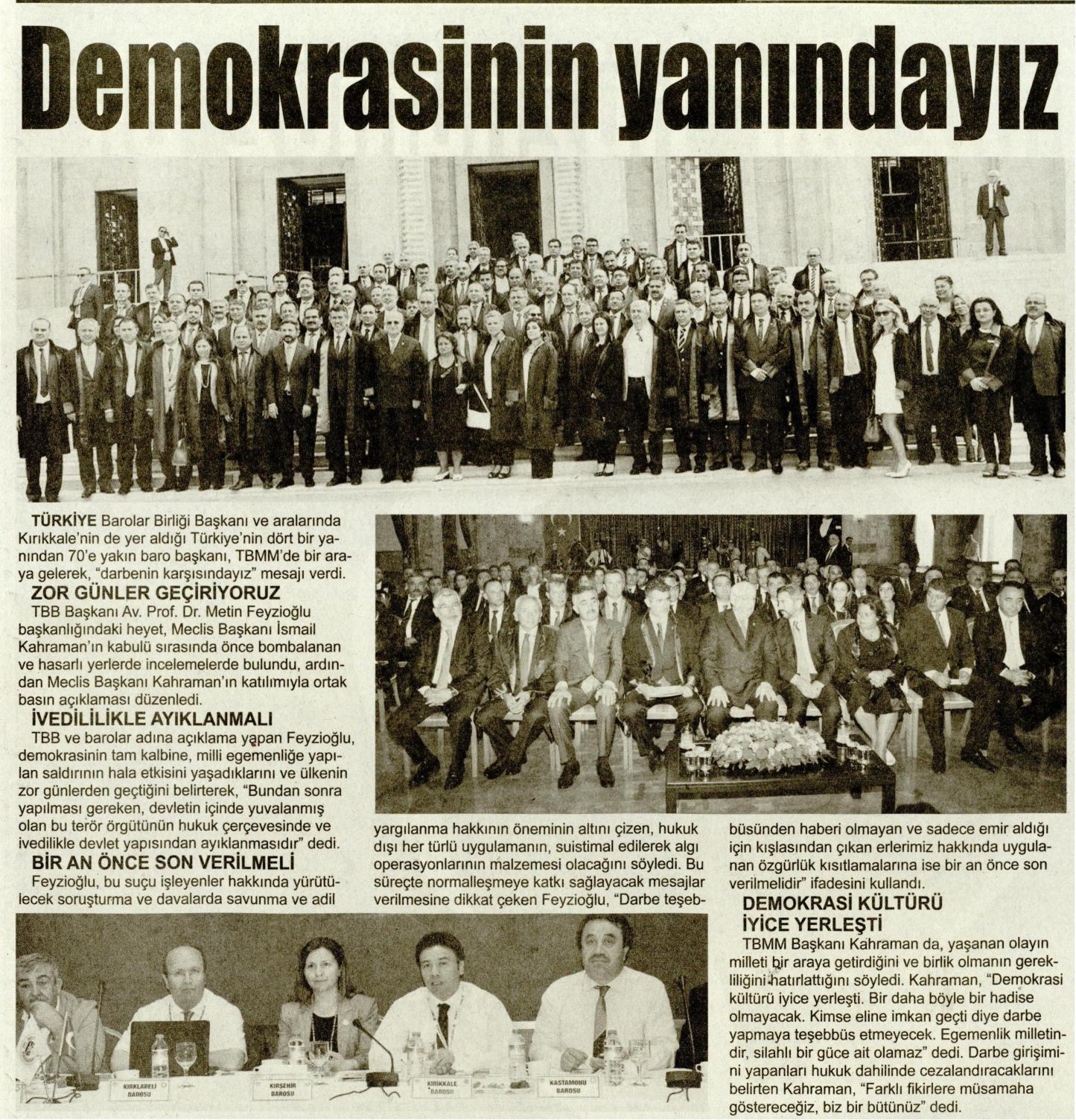 K�r�kkale �l Gazetesi, Demokrasinin yan�nday�z