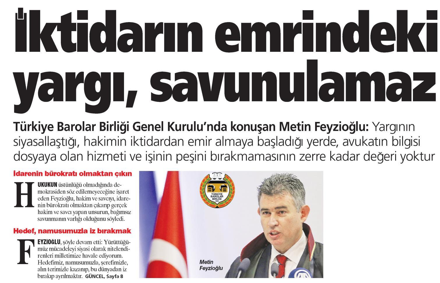 Türkiye'de Yeni Çağ, İktidarın emrindeki yargı, savunulamaz