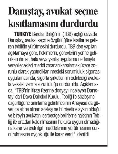 Türkiye'de Yeni Çağ, Danıştay, avukat seçme kısıtlamasını durdurdu