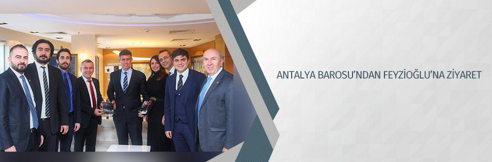 ANTALYA BAROSU'NDAN FEYZİOĞLU'NA ZİYARET