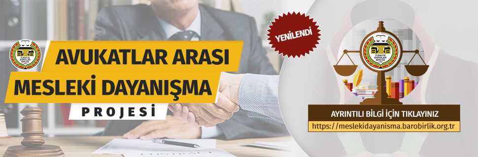 Avukatlar Arası Mesleki Dayanışma Projesi