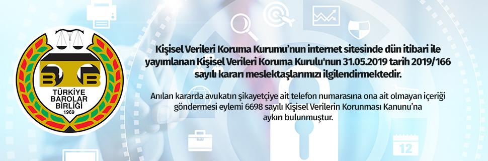 Kişisel Verileri Koruma Kurulu'nun 31.05.2019 tarih 2019/166 sayılı kararı