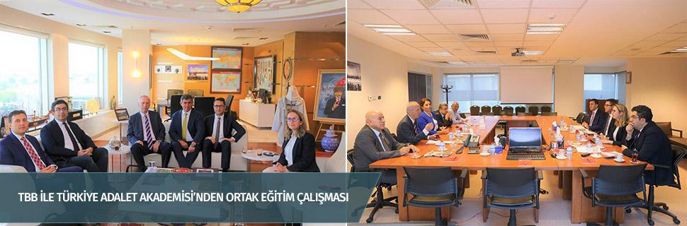 TBB ile Türkiye Adalet Akademisi'nden ortak eğitim çalışması