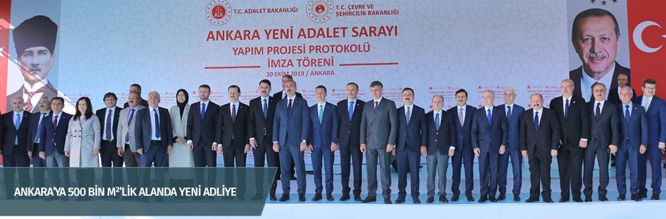 Ankara'ya 500 bin m2'lik alanda yeni adliye