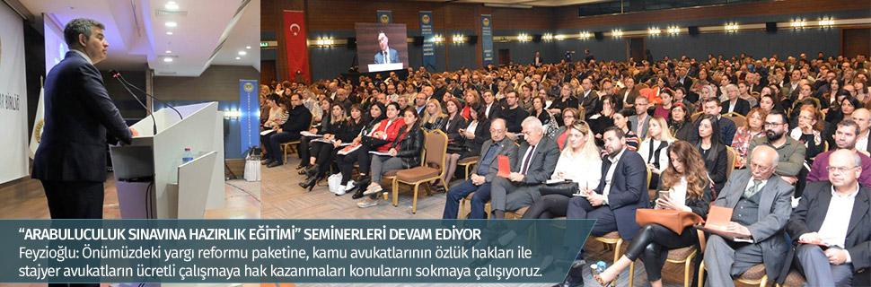 """""""ARABULUCULUK SINAVINA HAZIRLIK EĞİTİMİ"""" SEMİNERLERİ DEVAM EDİYOR"""