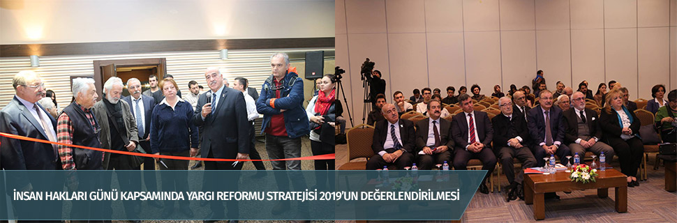 İnsan Hakları Günü kapsamında Yargı Reformu Stratejisi 2019'un Değerlendirilmesi