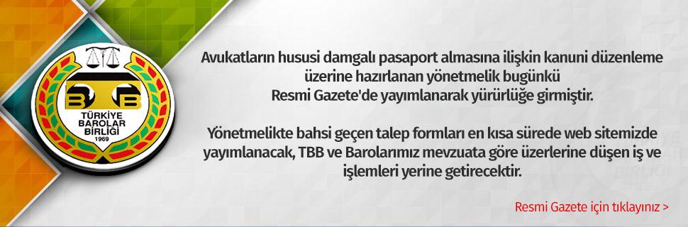 Avukatların hususi damgalı pasaport almasına ilişkin kanuni düzenleme