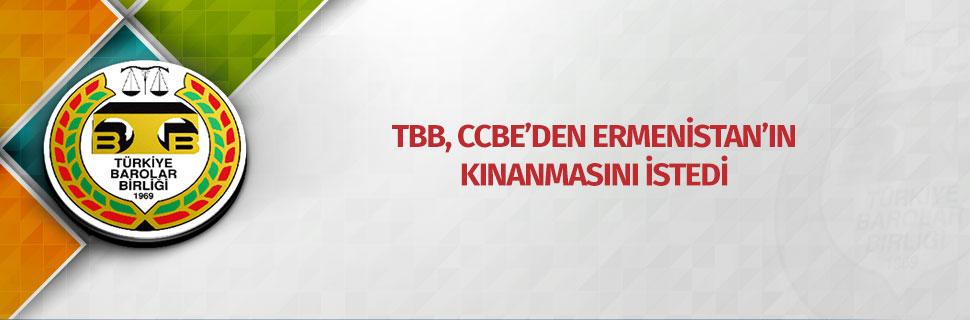 TBB, CCBE'den Ermenistan'ın kınanmasını istedi