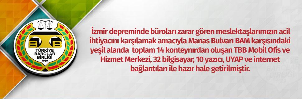 İzmir TBB Mobil Ofis ve Hizmet Merkezi hazır hale getirilmiştir.